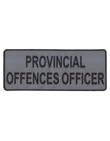 "PROVINCIAL OFFENCES OFFICER  Patch 10"" -Reflective"