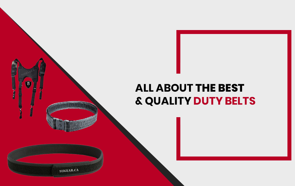 All About the Best & Quality Duty Belts