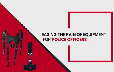 Easing the Pain of Equipment for Police Officers