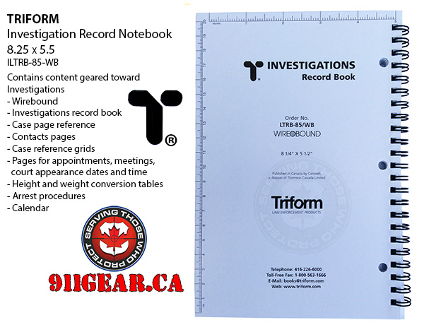 triform Notebooks available at 911gear.ca TRIFORMLTRB-85-WB INVESTIGATION RECORD BOOK 8.25 X 5.5